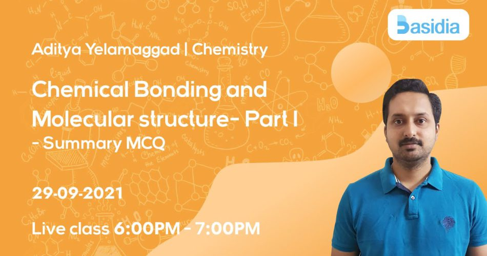 Chemical Bonding & Molecular Structure Part1 Part 2 and Part 3   NEET Lectures