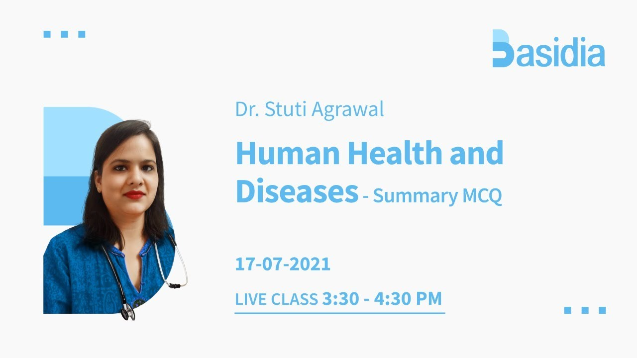 Human Health and Diseases for Neet exam