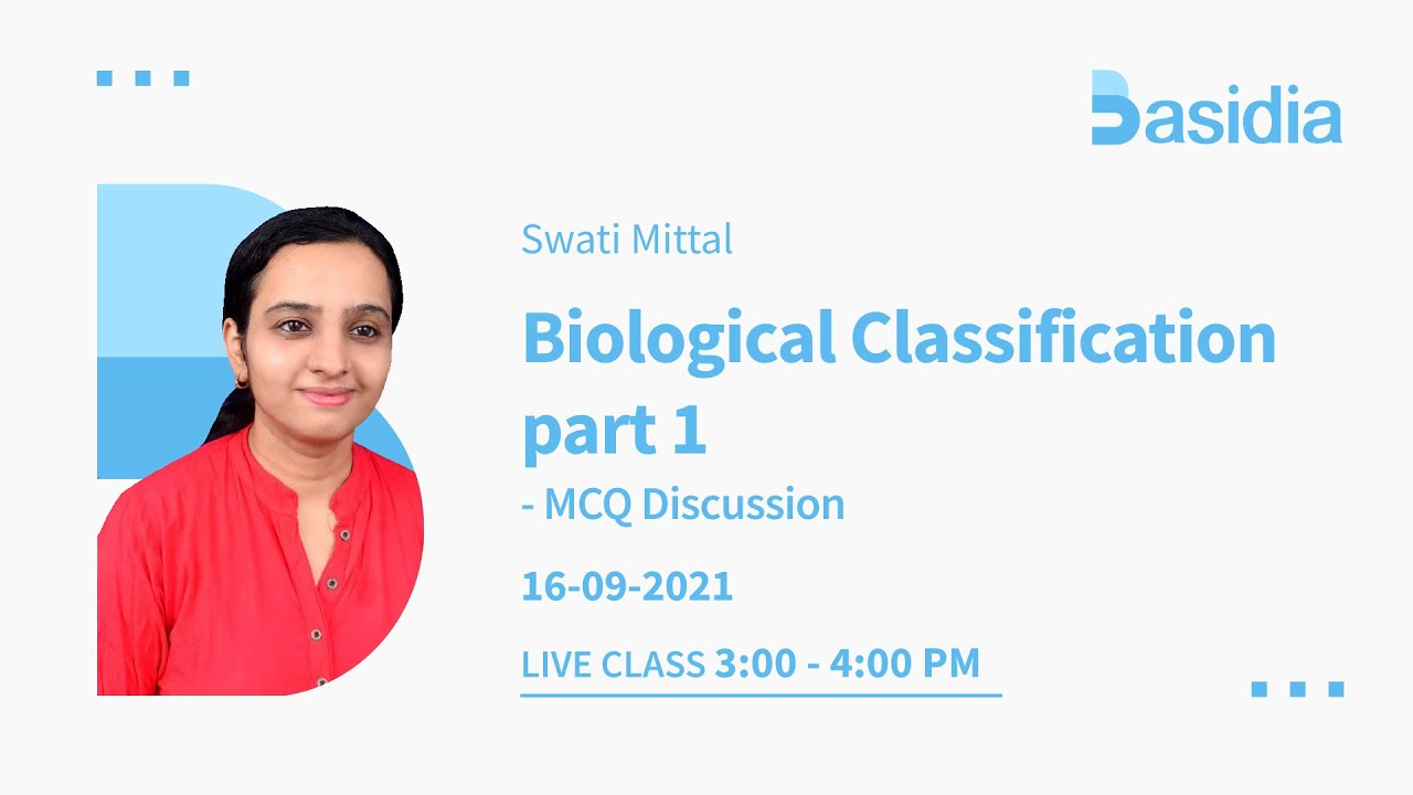Biological Classification Part 1,2.3 and 4 | NEET Lectures