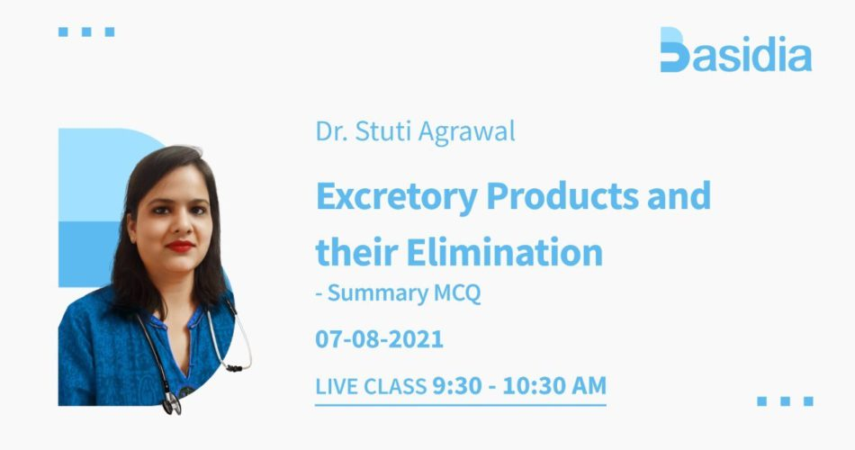 excretory products & their elimination