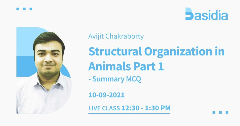 Structural Organization in Animals Part 1 & Part 2 for NEET Exam | NEET Lectures